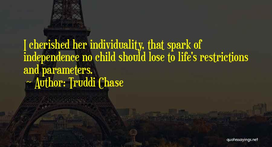 Child Innocence Quotes By Truddi Chase