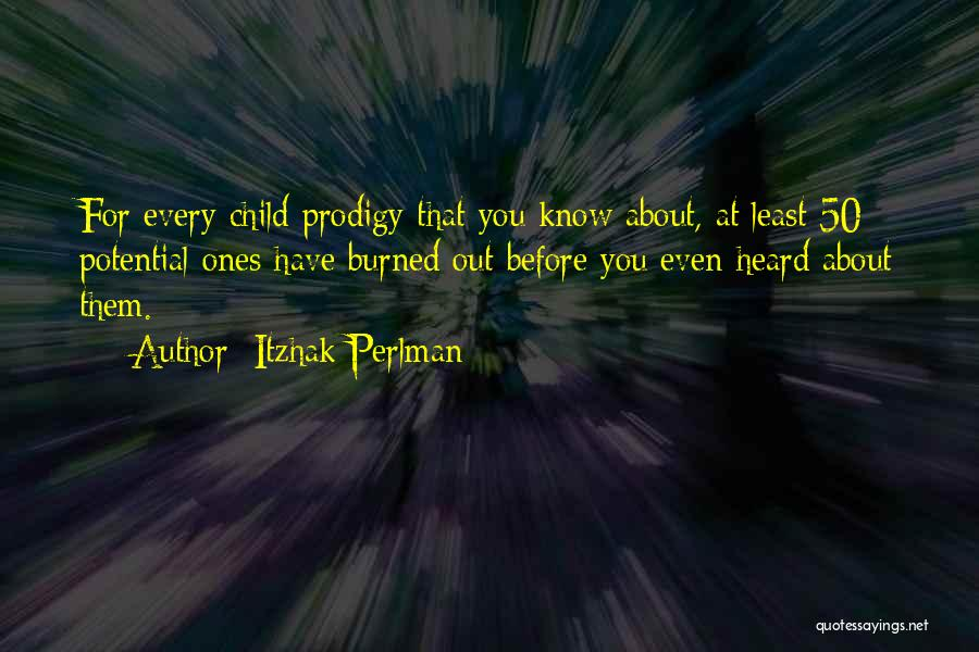 Child Prodigy Quotes By Itzhak Perlman