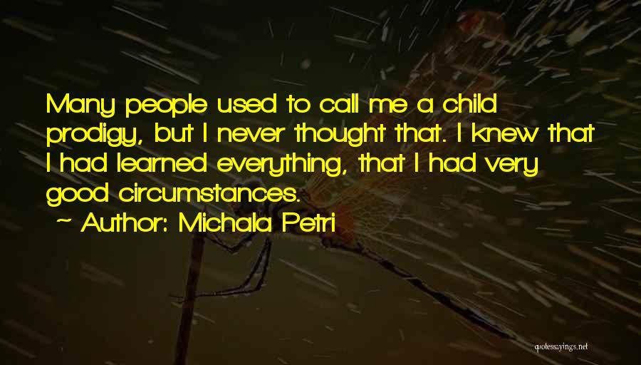 Child Prodigy Quotes By Michala Petri