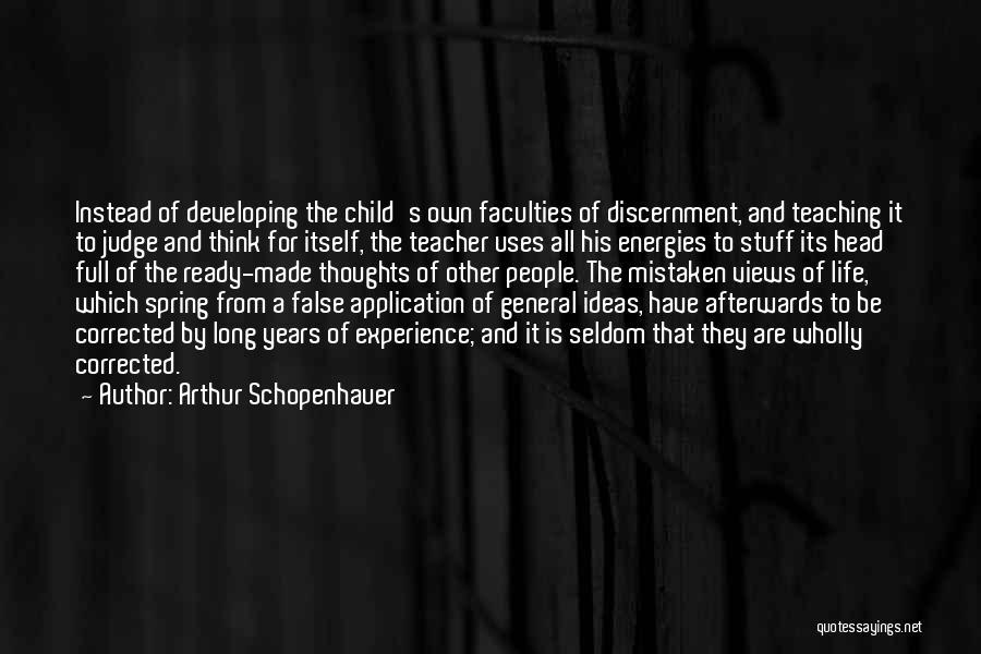 Child Teaching Quotes By Arthur Schopenhauer