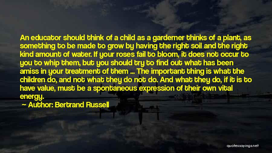 Child Teaching Quotes By Bertrand Russell