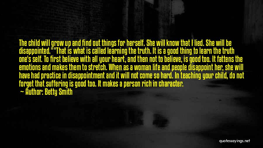 Child Teaching Quotes By Betty Smith