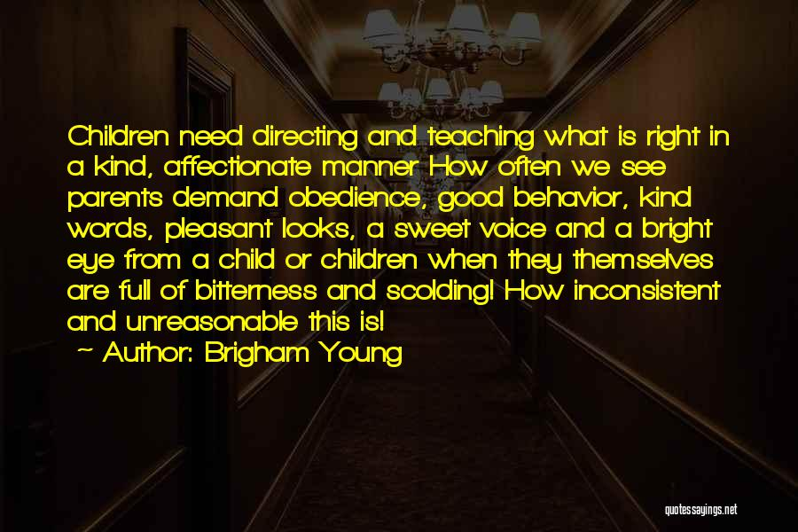 Child Teaching Quotes By Brigham Young