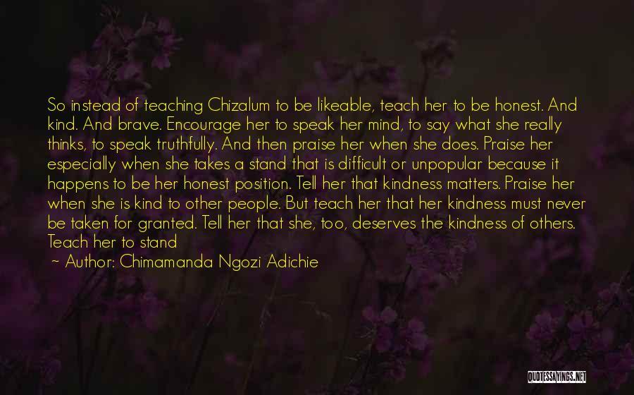 Child Teaching Quotes By Chimamanda Ngozi Adichie