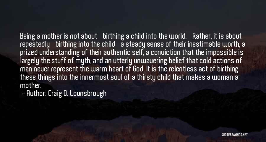 Child Teaching Quotes By Craig D. Lounsbrough