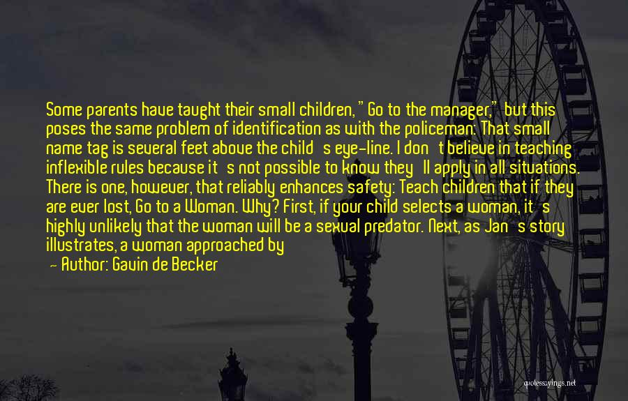 Child Teaching Quotes By Gavin De Becker