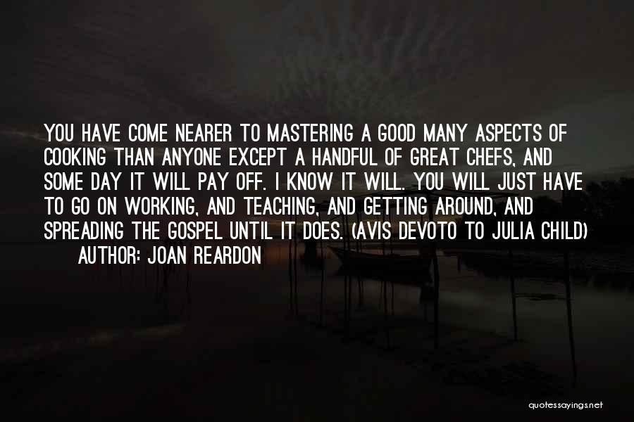 Child Teaching Quotes By Joan Reardon