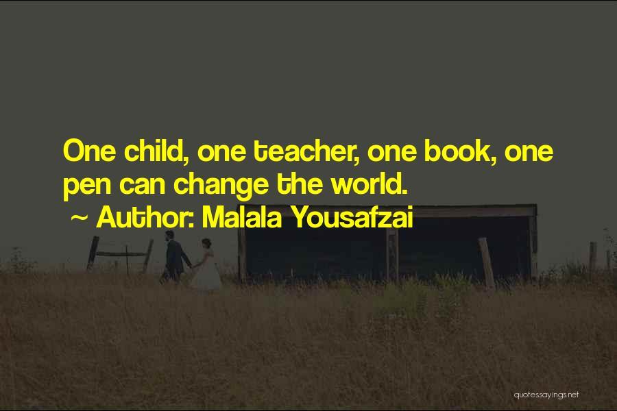 Child Teaching Quotes By Malala Yousafzai