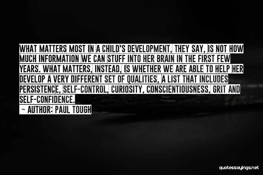 Child Teaching Quotes By Paul Tough