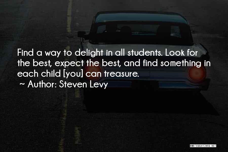 Child Teaching Quotes By Steven Levy