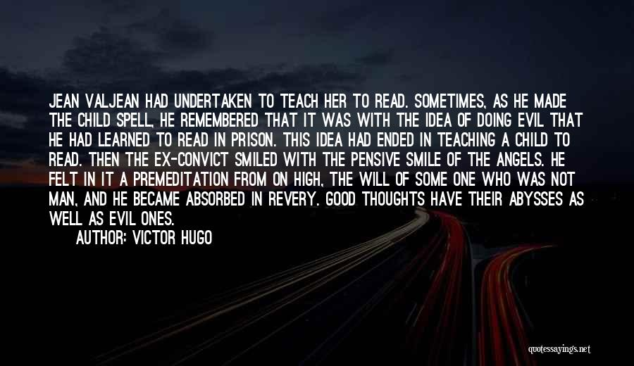 Child Teaching Quotes By Victor Hugo
