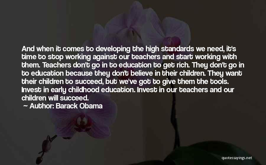 Childhood Education Quotes By Barack Obama