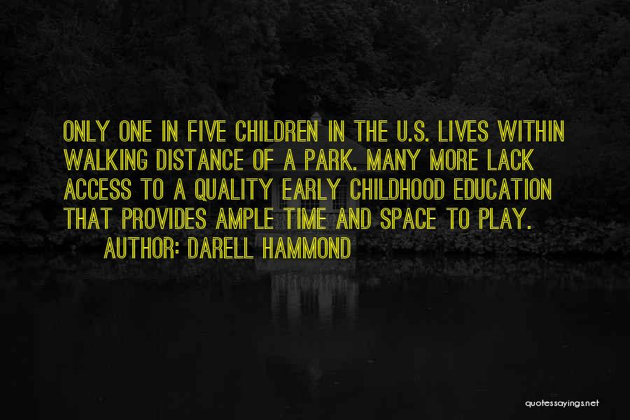 Childhood Education Quotes By Darell Hammond