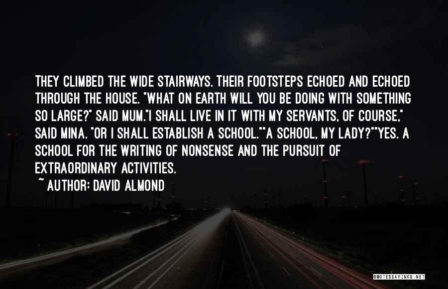 Childhood Education Quotes By David Almond