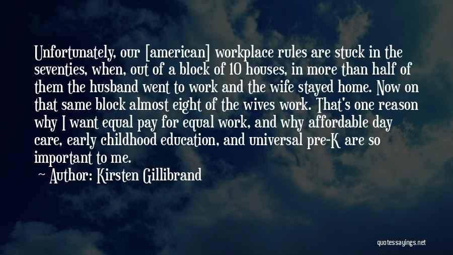 Childhood Education Quotes By Kirsten Gillibrand