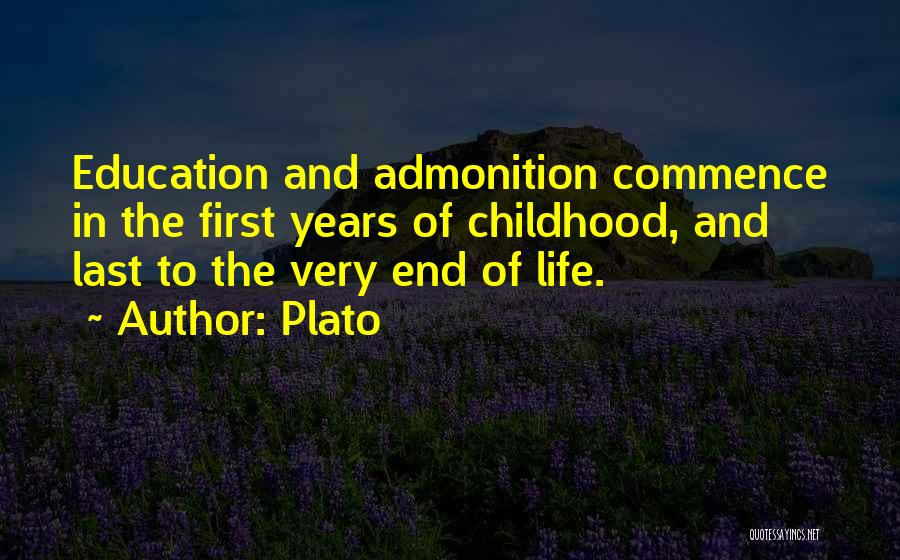 Childhood Education Quotes By Plato