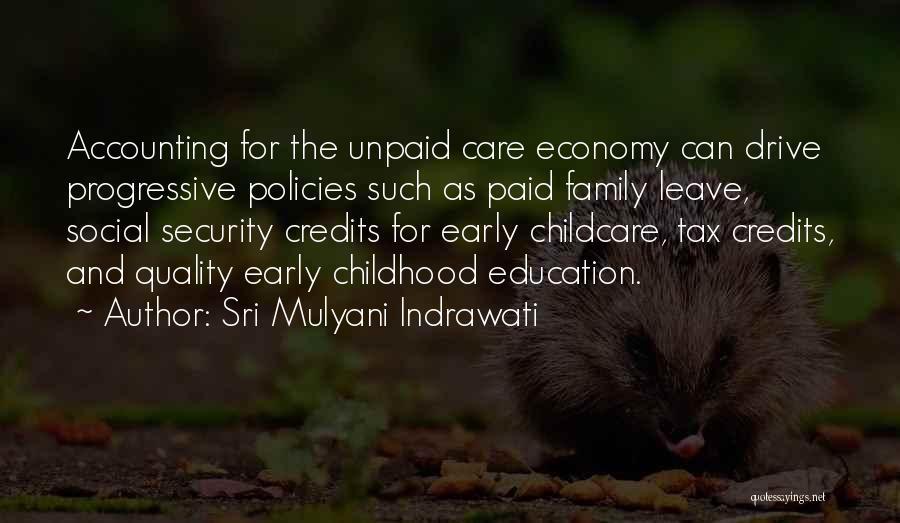 Childhood Education Quotes By Sri Mulyani Indrawati