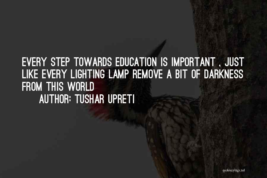 Childhood Education Quotes By Tushar Upreti