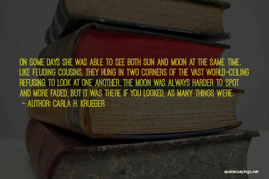 Childhood Growing Up Quotes By Carla H. Krueger