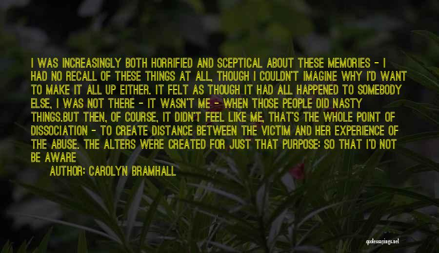 Childhood Growing Up Quotes By Carolyn Bramhall