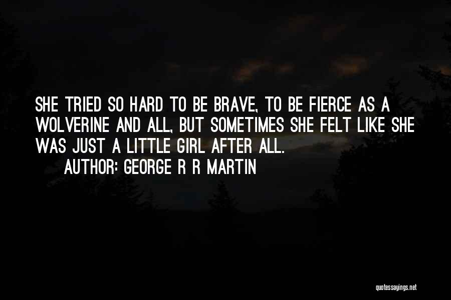 Childhood Growing Up Quotes By George R R Martin