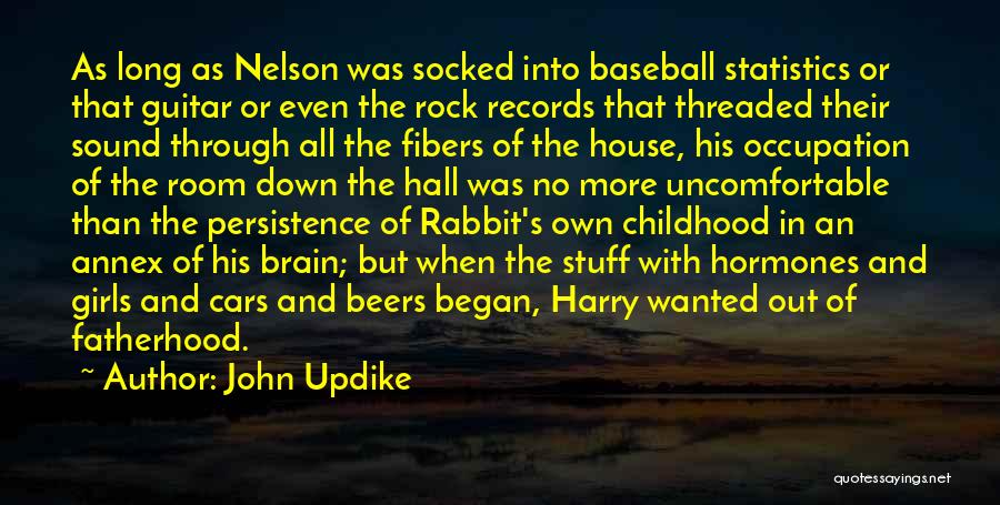 Childhood Growing Up Quotes By John Updike