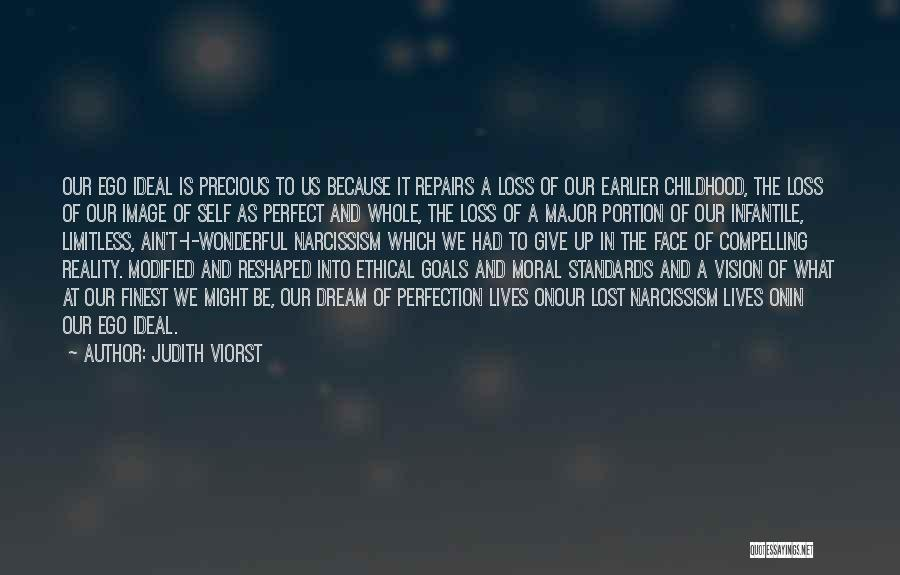Childhood Growing Up Quotes By Judith Viorst