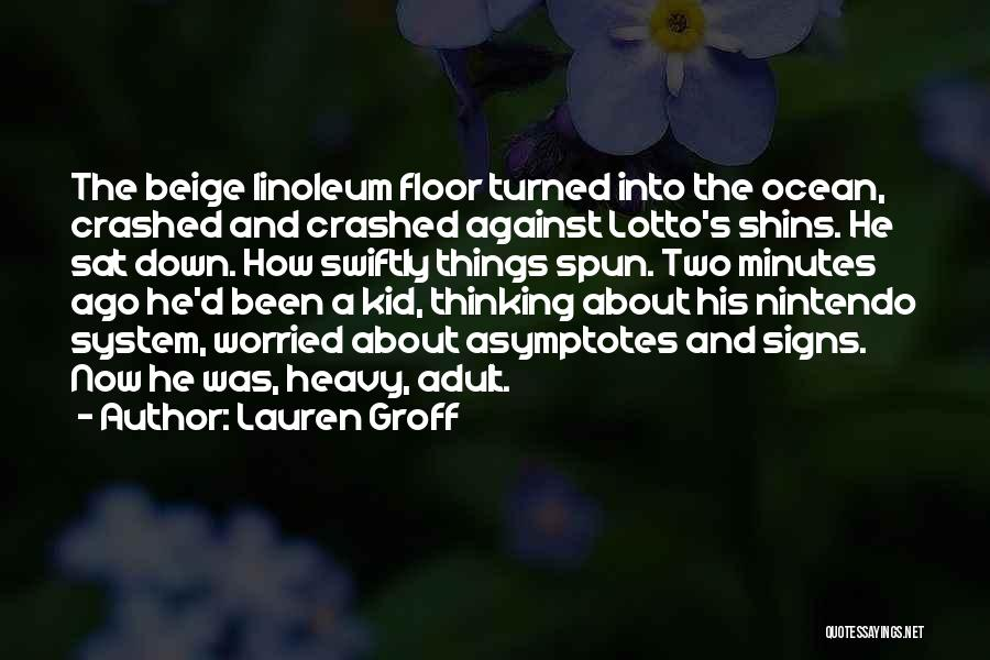 Childhood Growing Up Quotes By Lauren Groff