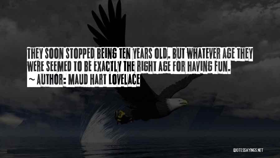 Childhood Growing Up Quotes By Maud Hart Lovelace