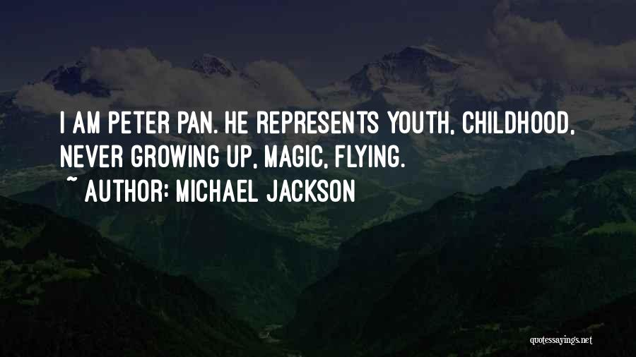 Childhood Growing Up Quotes By Michael Jackson