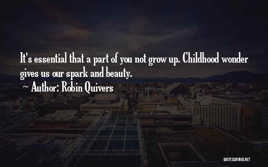 Childhood Growing Up Quotes By Robin Quivers