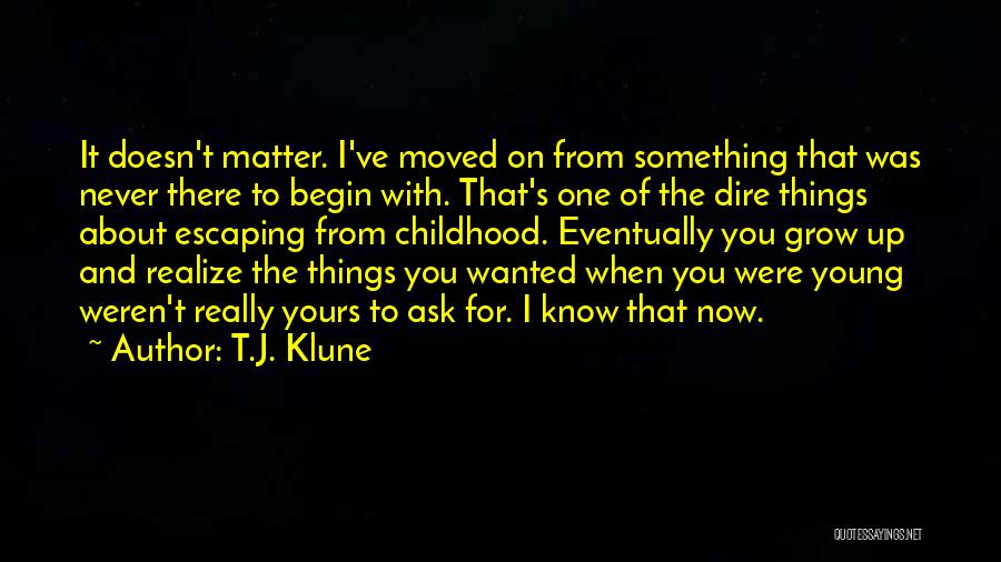 Childhood Growing Up Quotes By T.J. Klune