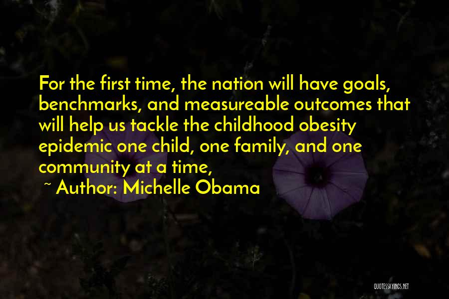 Childhood Obesity By Michelle Obama Quotes By Michelle Obama