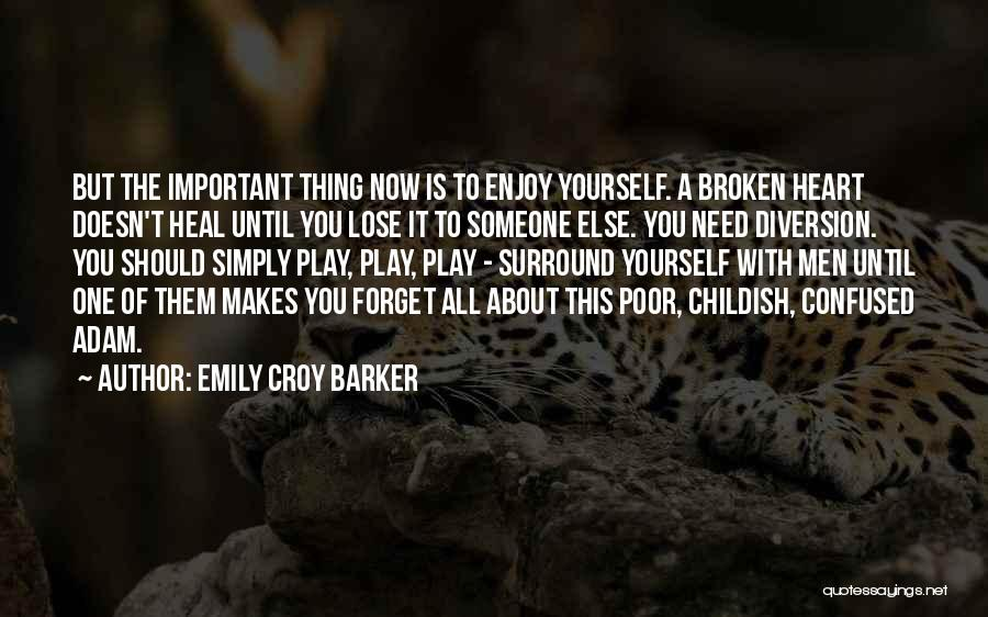 Childish Relationships Quotes By Emily Croy Barker