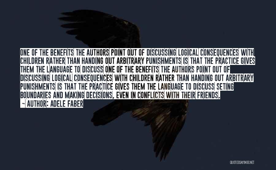 Children's Authors Quotes By Adele Faber