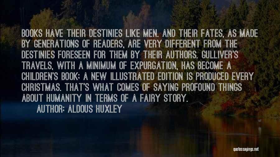 Children's Authors Quotes By Aldous Huxley