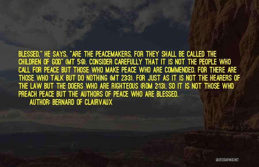 Children's Authors Quotes By Bernard Of Clairvaux