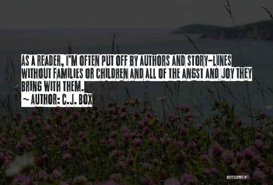 Children's Authors Quotes By C.J. Box