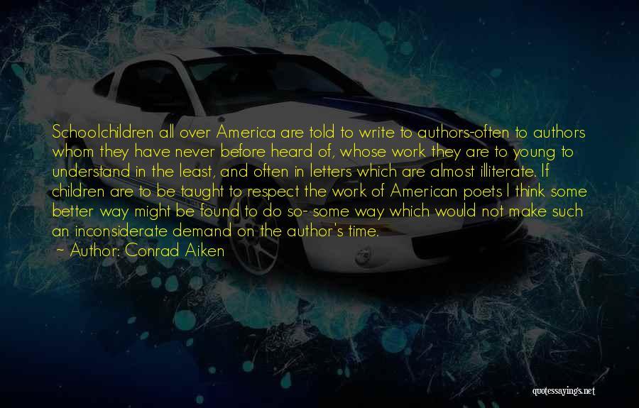 Children's Authors Quotes By Conrad Aiken
