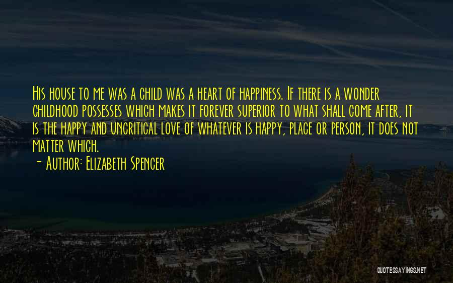 Children's Authors Quotes By Elizabeth Spencer