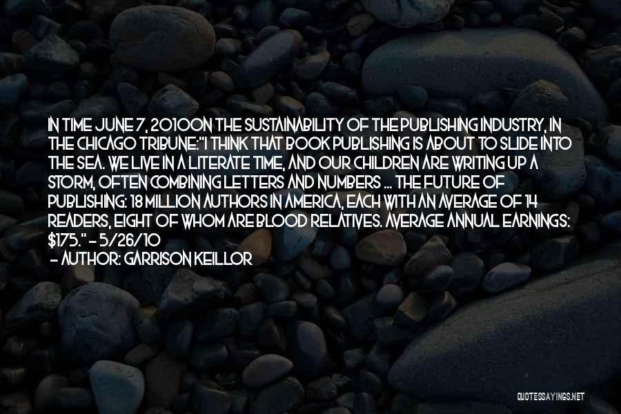 Children's Authors Quotes By Garrison Keillor