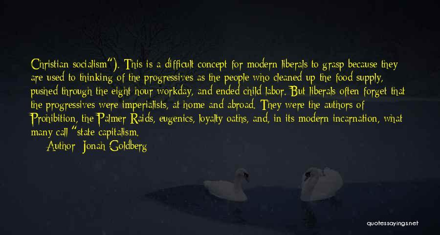 Children's Authors Quotes By Jonah Goldberg