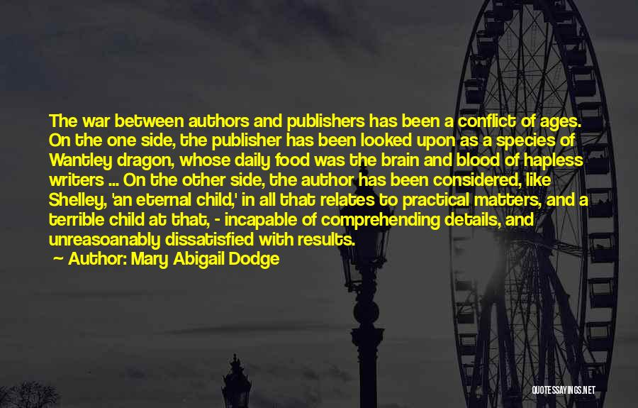 Children's Authors Quotes By Mary Abigail Dodge