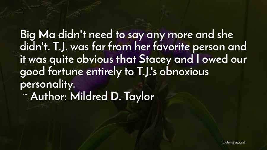 Children's Authors Quotes By Mildred D. Taylor