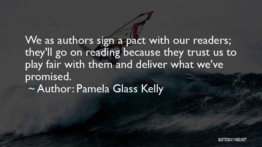 Children's Authors Quotes By Pamela Glass Kelly