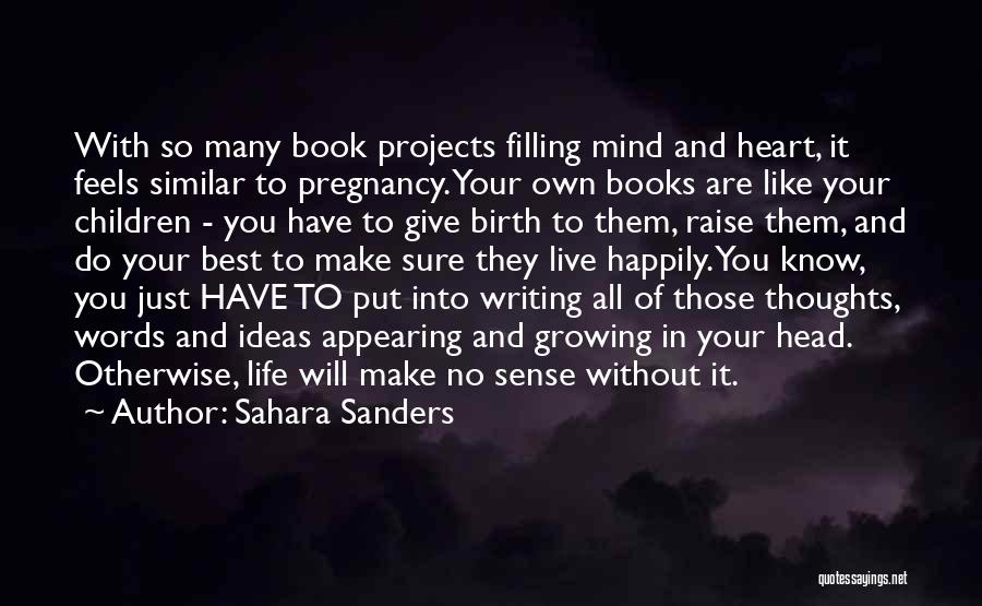 Children's Authors Quotes By Sahara Sanders