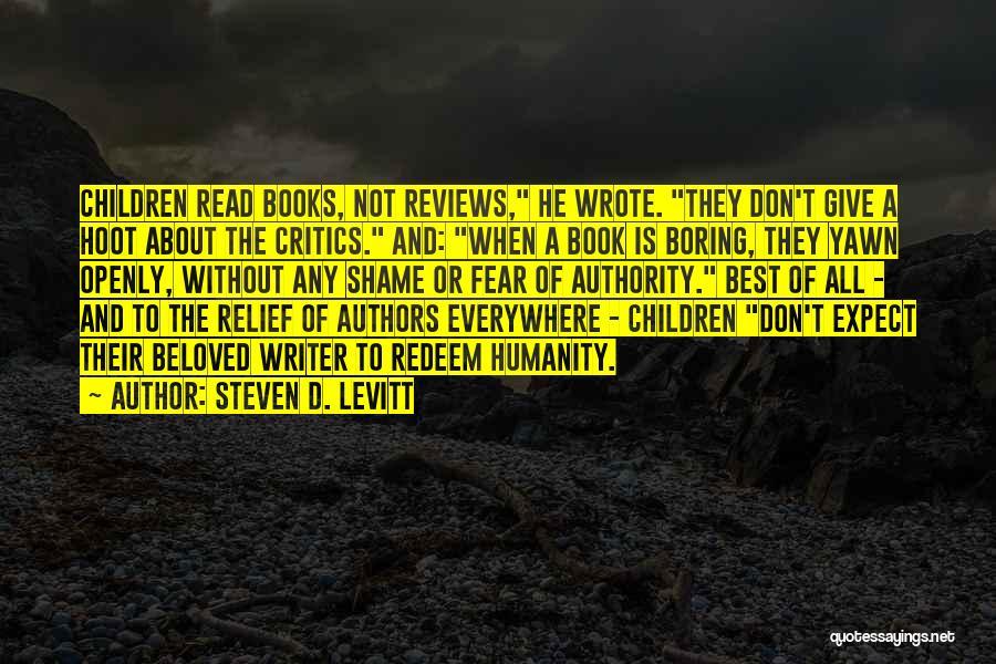 Children's Authors Quotes By Steven D. Levitt