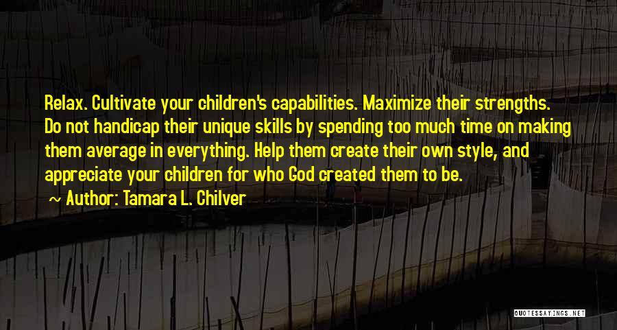 Children's Authors Quotes By Tamara L. Chilver