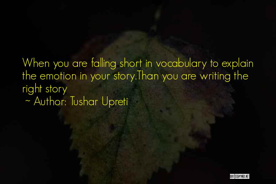 Children's Authors Quotes By Tushar Upreti