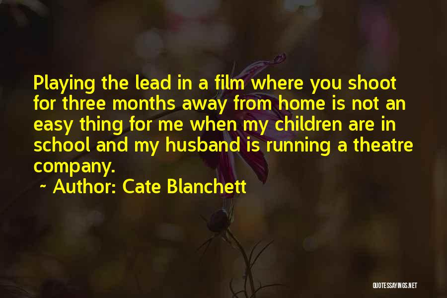 Children's Theatre Quotes By Cate Blanchett